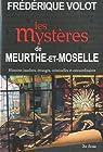 Meurthe-et-Moselle mystères par Volot