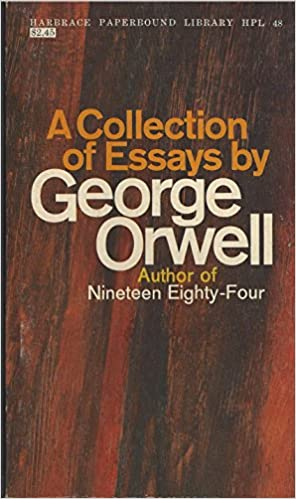 a collection of essays by george orwell george eric blair  a collection of essays by george orwell george eric blair orwell amazon com books