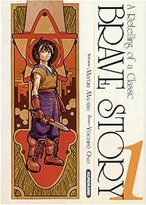 Brave Story, tome 1  par Miyabe