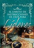 Librito de Instrucciones de Dios Para Lideres = God's Little Instruction Book for Leaders (God's Little Instruction Books) (Spanish Edition)