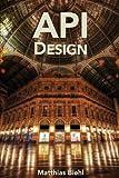 RESTful API Design: Volume 3 (API-University Series)