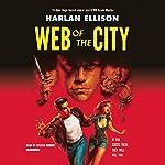 Web of the City | Harlan Ellison