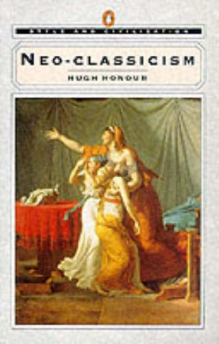 Neo-Classicism (Style and Civilization)