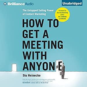 How to Get a Meeting with Anyone Audiobook