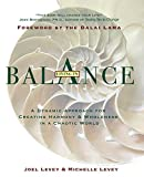 img - for Living in Balance: A Dynamic Approach to Creating Harmony & Wholeness in a Chaotic World book / textbook / text book
