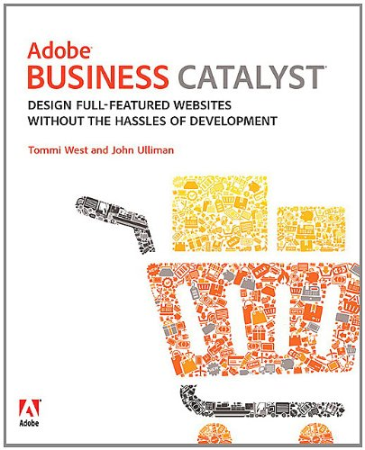 Adobe Business Catalyst  Design Full Featured Websites Without The Hassles Of Development