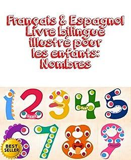 Amazon Com Francais Espagnol Livre Bilingue Illustre Pour