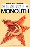 Disintegration of the Monolith, Boris Kagarlitsky, 0860915735