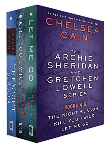 The Archie Sheridan and Gretchen Lowell Series, Books 4-6: The Night Season, Kill You Twice, Let Me Go (Archie Sheridan & Gretchen Lowell) (Kill You Twice)