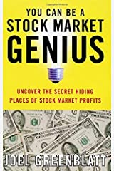 You Can Be a Stock Market Genius: Uncover the Secret Hiding Places of Stock Market Profits Unknown Binding
