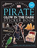 Ultimate Sticker Book: Glow in the Dark: Pirate (Ultimate Sticker Books)