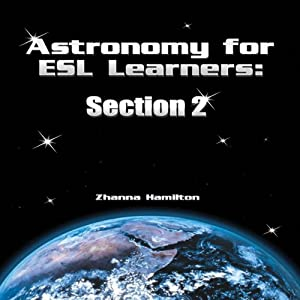 Astronomy for ESL Learners: Section 2 Audiobook