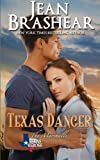 Texas Danger: The Marshalls Book 3 (Texas Heroes) (Volume 6)