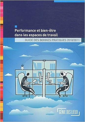 Performance et bien-être dans les espaces de travail : Guide des bonnes pratiques pdf, epub