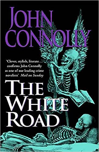 The White Road A Charlie Parker Thriller