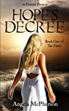 Hope's Decree, Angela McPherson, 0615885144