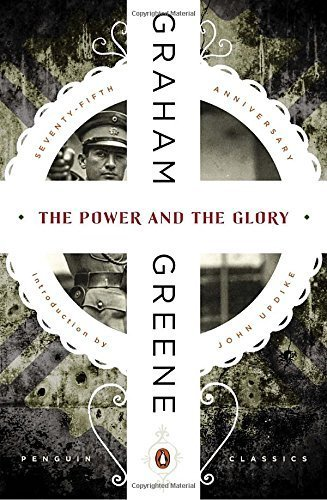 The Power and the Glory (Penguin Classics) by Graham Greene (2015-03-24) ()