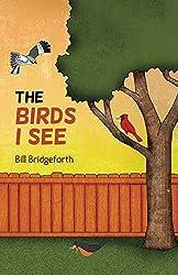 The Birds I See