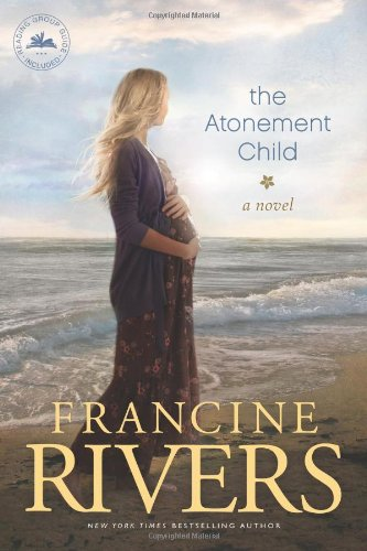 The Atonement Child [Francine Rivers] (Tapa Blanda)