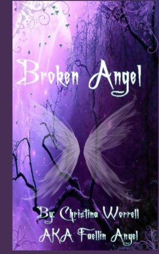 Broken Angel (Broken Angel Poetry Book 1)