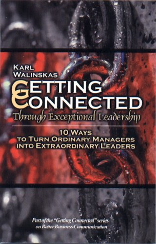 Pdf Download Getting Connected Through Exceptional Leadership Best