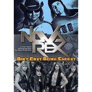 Nova Rex: Ain't Easy Being Cheesy (2011)