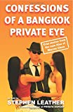 Confessions of a Bangkok Private Eye