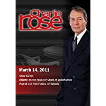Charlie Rose - Anna Coren / Update on the Nuclear Crisis in Japan /  iPad 2