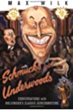 Schmucks with Underwoods: Conversations with America's Classic Screenwriters
