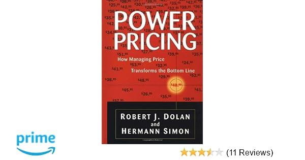 65e2aea89c6b5 Power Pricing: How Managing Price Transforms the Bottom Line: Robert ...
