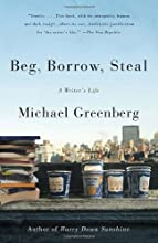 Beg, Borrow, Steal: A Writer's Life (Vintage)
