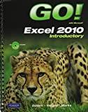 GO! with Microsoft Excel 2010 Introductory and Student Videos for GO! with Microsoft Excel 2010 Introductory, Gaskin, Shelley and Vargas, Alicia, 0132743787