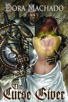 The Curse Giver by [Machado, Dora]