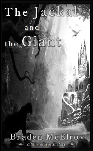 The Jackal and the Giant (The Spirithaven Adventures Book 2)