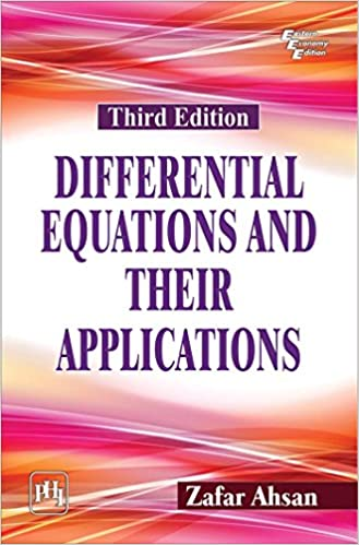 Differential Equations And Their Applications By Zafar Ahsan Pdf