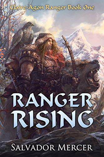 Ranger Rising: Claire-Agon Ranger Book 1 (Claire-Agon Ranger Series)
