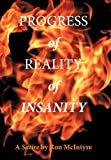 Progress of Reality of Insanity, Ron Mcintyre, 145207237X
