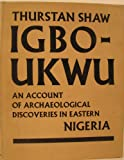 img - for Igbo-Ukwu: An Account of Archaeological Discoveries in Easter Nigeria (2 Volume Set) book / textbook / text book