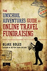 The Unschool Adventures Guide to Online Travel Fundraising