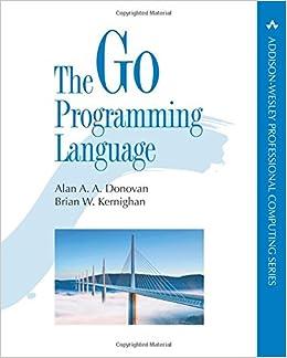 The Go Programming Language (Addison-Wesley Professional Computing ...