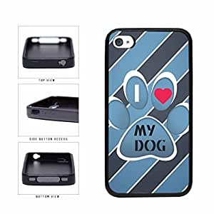 Dog Paw I Love My Dog TPU RUBBER Phone Case Back Cover Apple iPhone 4 4s