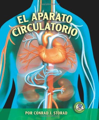 El Aparato Circulatorio (Libros Sobre El Cuerpo Humano Para Madrugadores) (Spanish Edition)