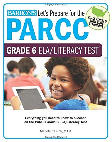 Let's Prepare for the PARCC Grade 6 ELA/Literacy Test (Let's Prepare for the PARCC… Tests)