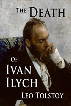 death of ivan ilych essays Summary the death of ivan ilyich essaysthe short story, the death of ivan ilych, written by leo tolstoy, is about the reactions of a man and his friends to his.