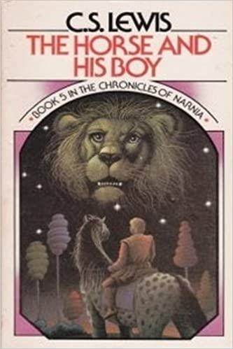 The Horse and His Boy (The Chronicles of Narnia, No. 5)
