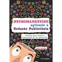 Neuromarketing Aplicado à Redação Publicitária