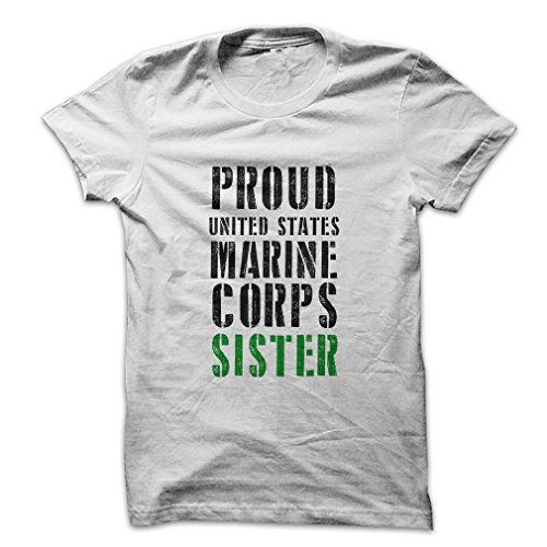 Mad Over Shirts Proud United States Marine Corps Sister Men's Medium White T Shirt