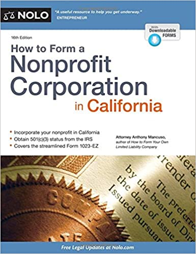 How To Form A Nonprofit Corporation In California Anthony Mancuso