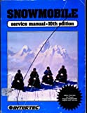 Snowmobile Service Manual, Intertec Publishing Corporation Staff, 0872882365