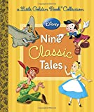 Disney: Nine Classic Tales (Disney Mixed Property)